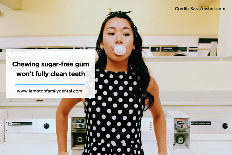 Chewing sugar-free gum won't fully clean teeth