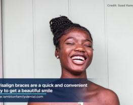 Invisalign braces are a quick and convenient