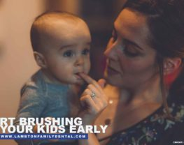 Start brushing your kids early