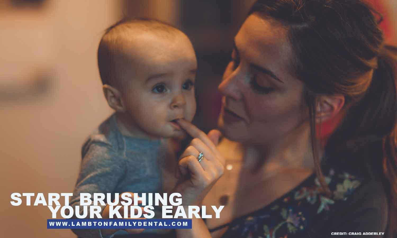Start brushing your kids early