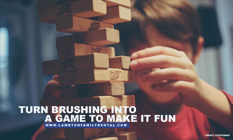 Turn brushing into a game to make it fun
