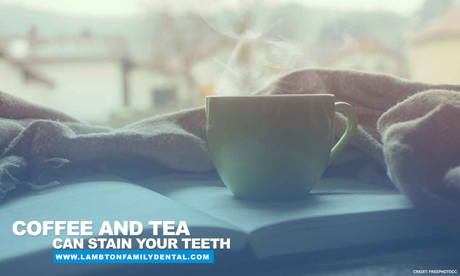 Coffee and tea can stain your teeth