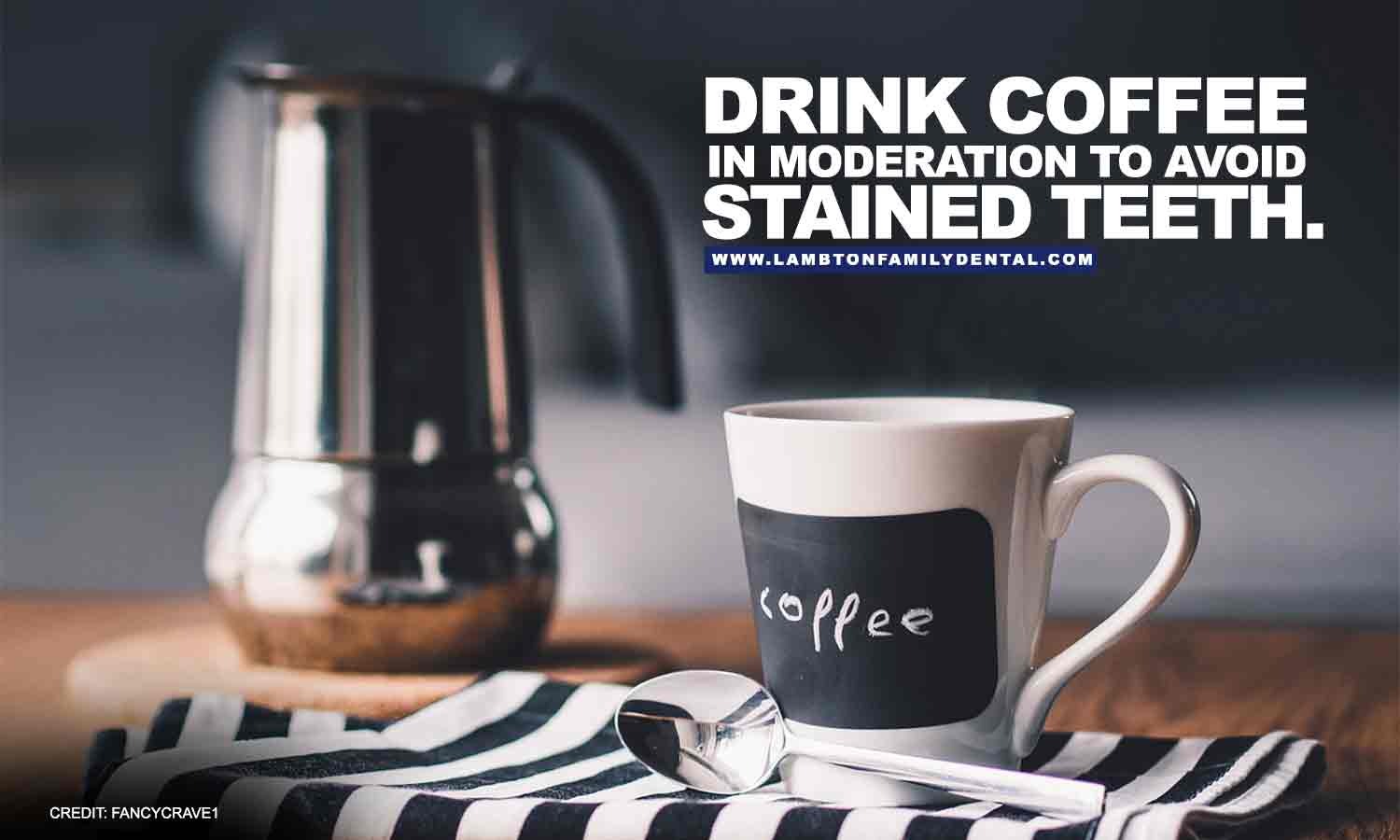 Drink coffee in moderation
