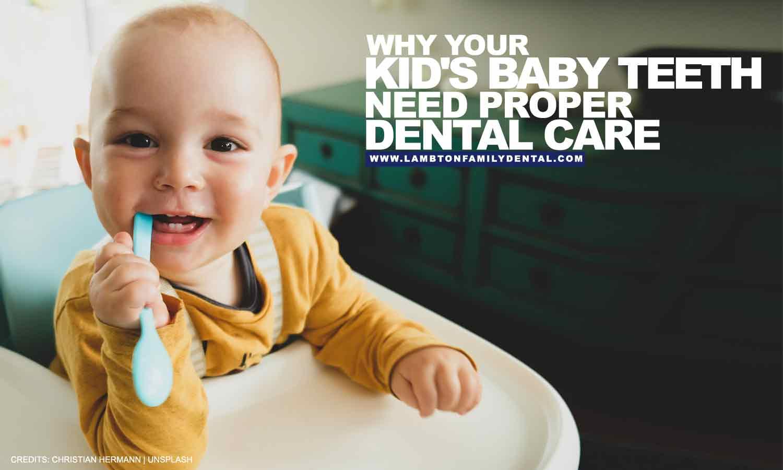 Baby Teeth Need Proper Dental Care
