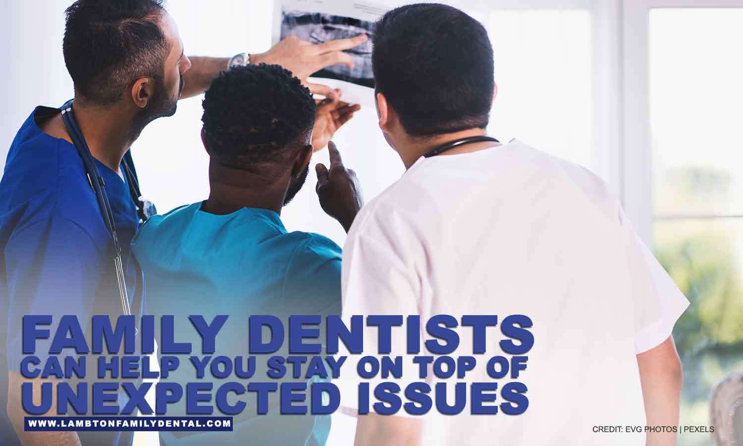 Family dentists can help