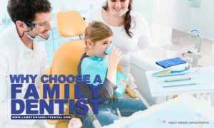 Why Choose a Family Dentist