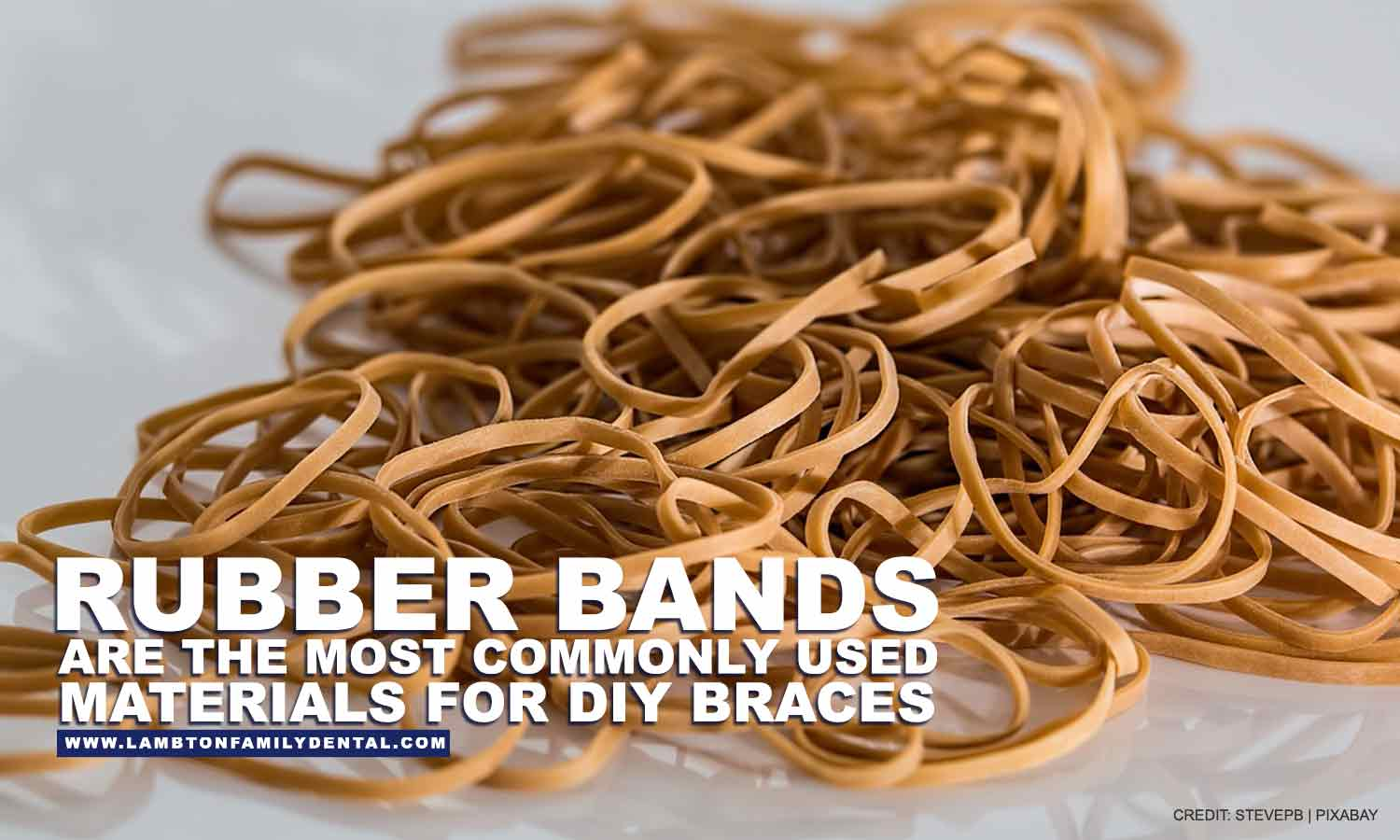 Rubber bands are the most commonly used materials for DIY braces