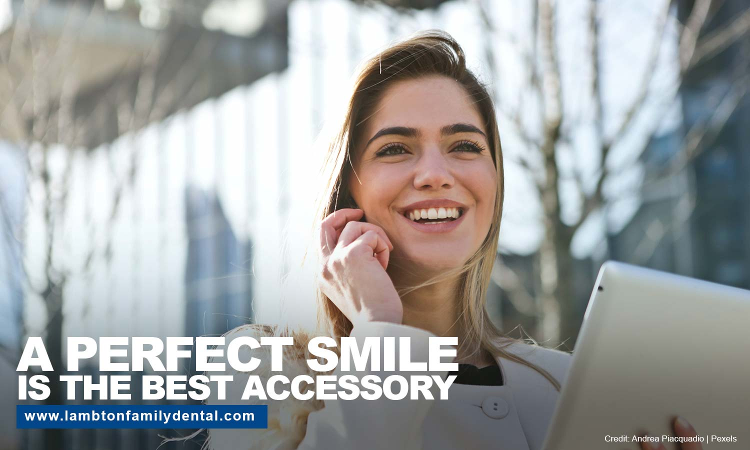 perfect smile is the best accessory