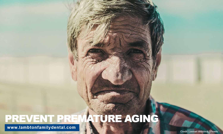 Prevent premature aging