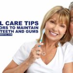 Dental Care Tips for Seniors