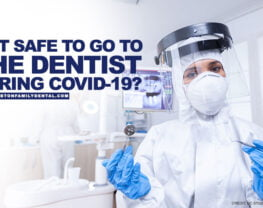Is it Safe to Go to the Dentist During COVID-19