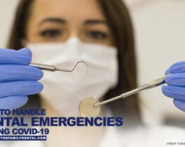 How to Handle Dental Emergencies During COVID-19